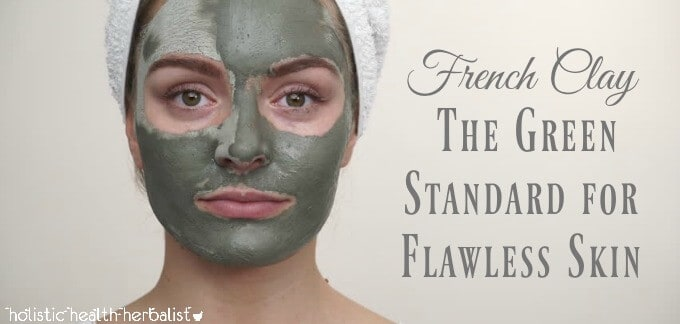 French Clay - The Green Standard for Flawless Skin