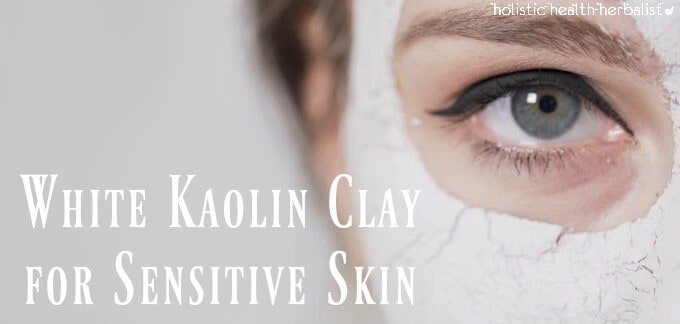 White Kaolin Clay (kaolinite) for Sensitive Skin