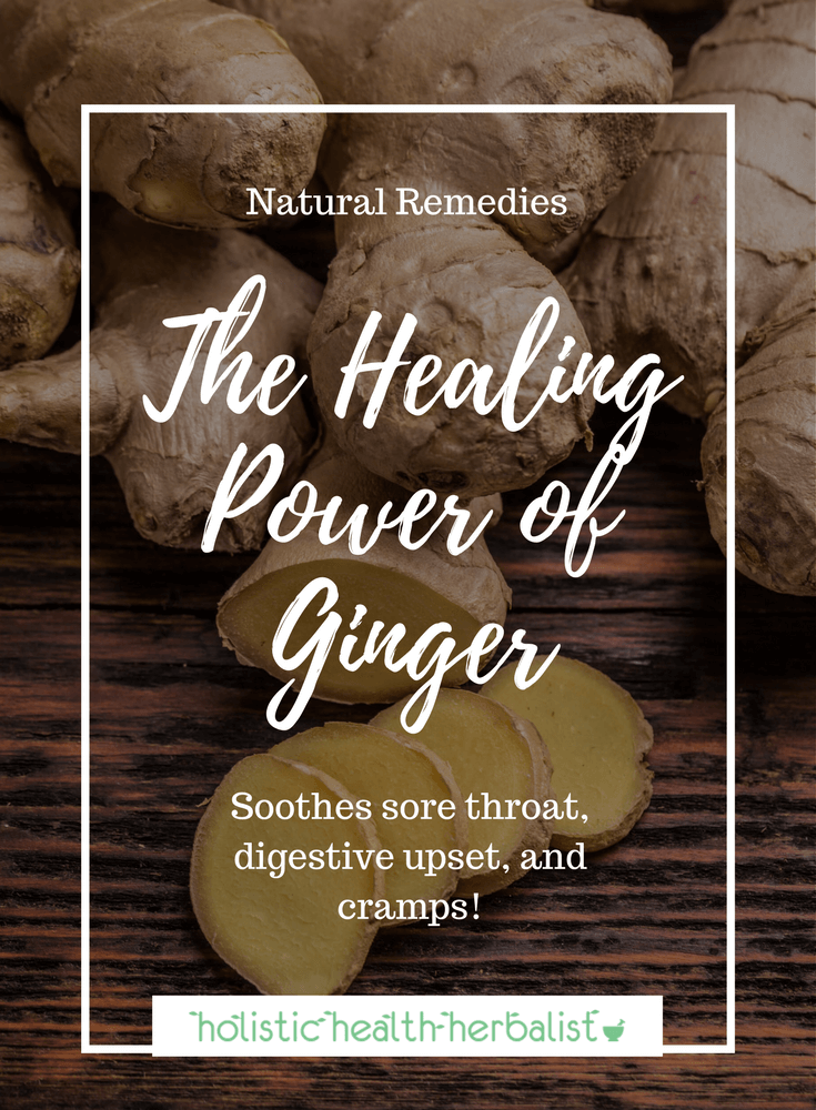 Natural Cold Remedies - The Healing Power of Ginger - Learn how ginger can be used for all manner of ills associated with cold and flu.