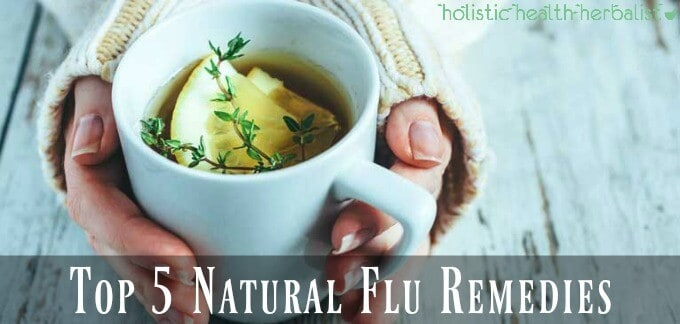 Top 5 Natural Flu Remedies