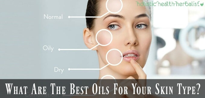 What Are The Best Oils For Your Skin Type?