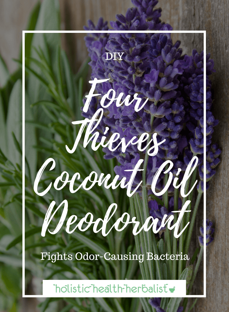 Four Thieves Coconut Oil Deodorant - Learn how to make my four thieves coconut oil deodorant for serious odor control!
