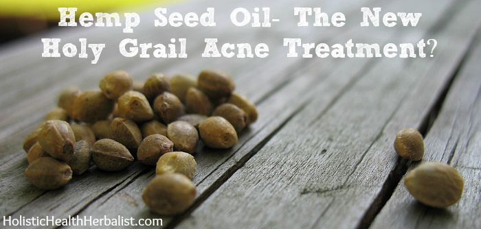 Is Hemp Seed Oil The New Holy Grail Acne Treatment?
