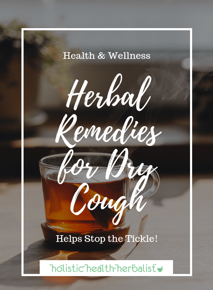 Dry Cough Remedies Using Herbs