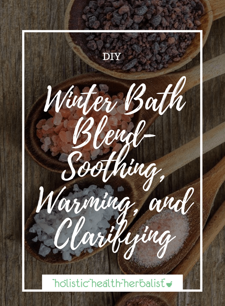 Winter bath Blend - Learn how to make a soothing, warming, and clarifying bath salt blend for those cold winter months!