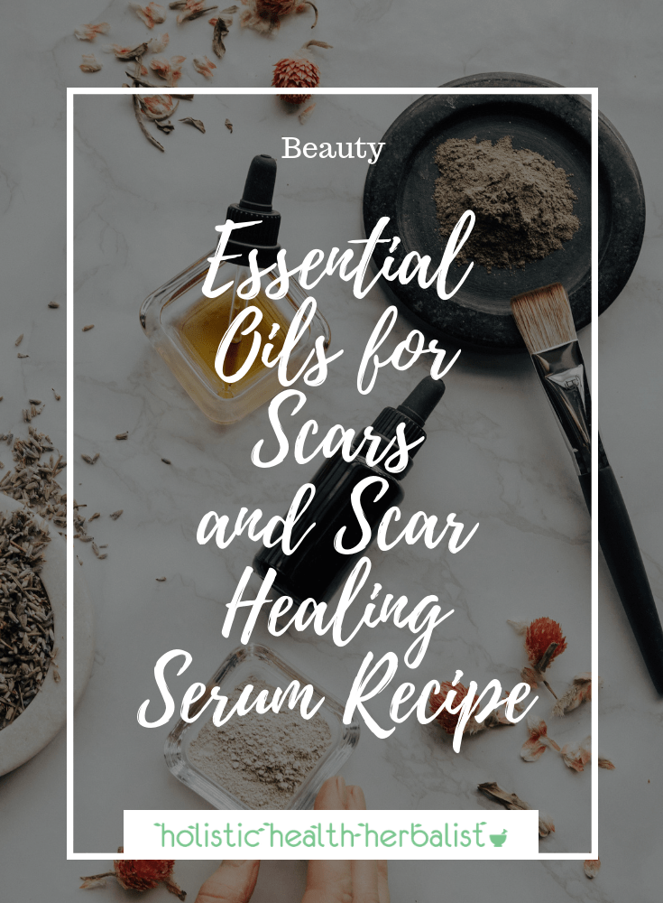 Essential Oils for Scarring