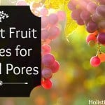 The Best Fruit Enzymes for Clogged Pores