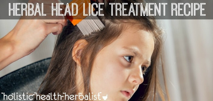 Simple DIY Herbal Head Lice Treatment Recipe