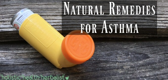 The Best Natural Remedies for Asthma.
