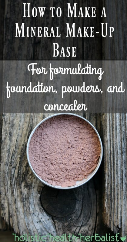 How to Make a Mineral Make-Up Base for formulating foundation, powders, and concealer!