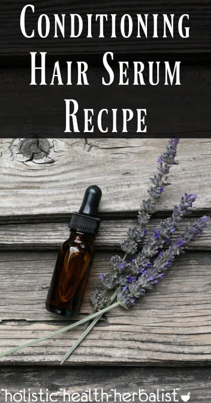 An Amazing Conditioning Hair Serum Recipe for Strong Healthy Hair!