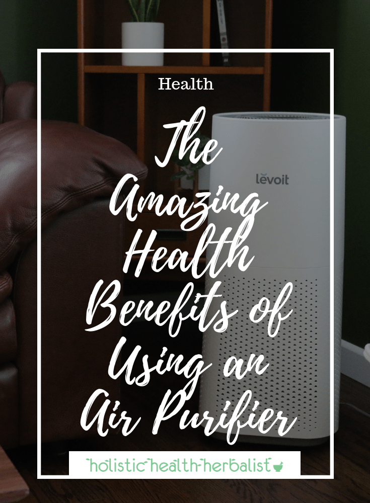 Photo- of my home air purifier - The Amazing Health Benefits of Using an Air Purifier - Control allergies, freshen your home, and more!