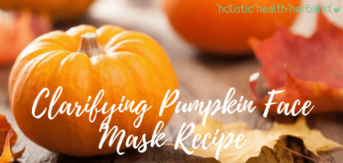 Clarifying Pumpkin Face Mask Recipe