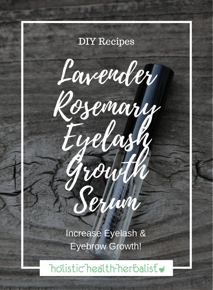 Lavender Rosemary Eyelash Growth Serum - Learn how to make a simple yet effective serum recipe that encourages increased hair growth and get the long lashes you've always wanted!