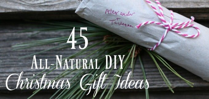 45 All-Natural DIY Christmas Gift Ideas