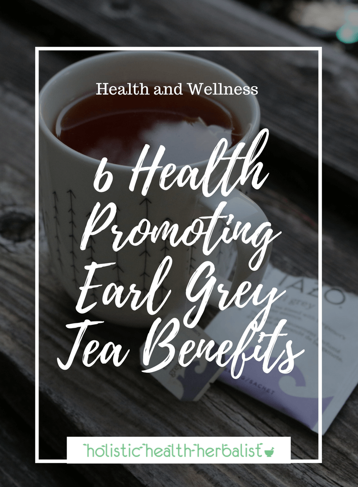6 Health Promoting Earl Grey Tea Benefits - Learn about the top 6 health benefits of earl grey tea including moos enhancement and weight loss!