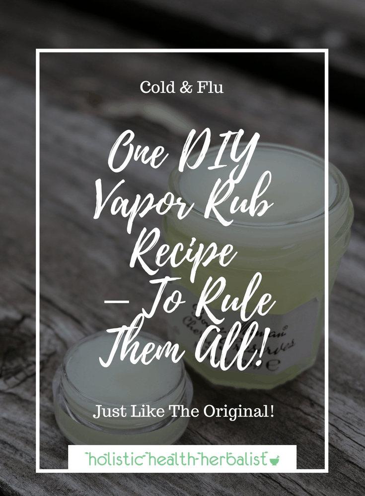 One DIY Vapor Rub Recipe – To Rule Them All! - Learn how to make the original vapor rub you can buy at the store with all natural ingredients for respiratory congestion.