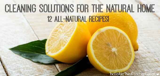 Cleaning Solutions for The Natural Home