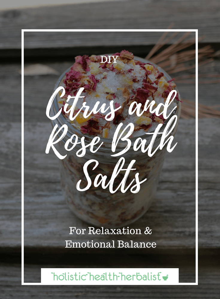 Citrus and Rose Bath Salts - Learn how to make these simple yet delightfully luxurious bath salts infused with sweet orange and rose absolute. They're perfect for a relaxing evening and help to uplift the emotions and dispel negativity.