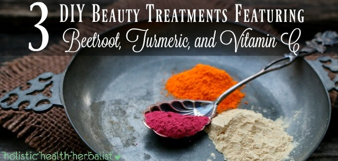 3 DIY Beauty Treatments Featuring Beetroot, Turmeric, and Vitamin C