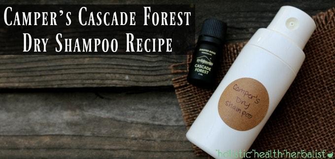 DIY Camper's Cascade Forest Dry Shampoo Recipe