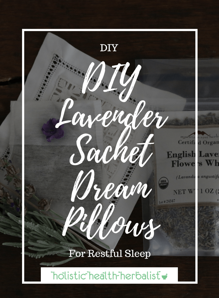 DIY Lavender Sachet Dream Pillows - These are perfect for inducing restful sleep, reducing anxiety and stress, and for relaxing the mind.