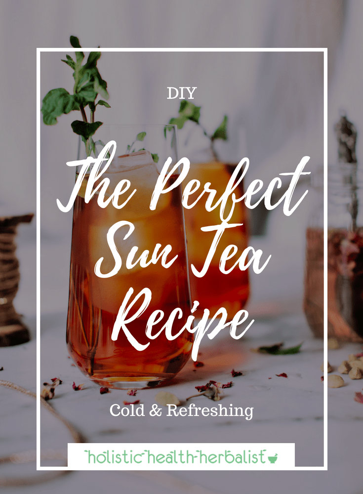 The Perfect Sun Tea Recipe - This is the perfect iced tea to have on hot summer days made with high quality black tea, fresh herbs, citrus, and raw honey.