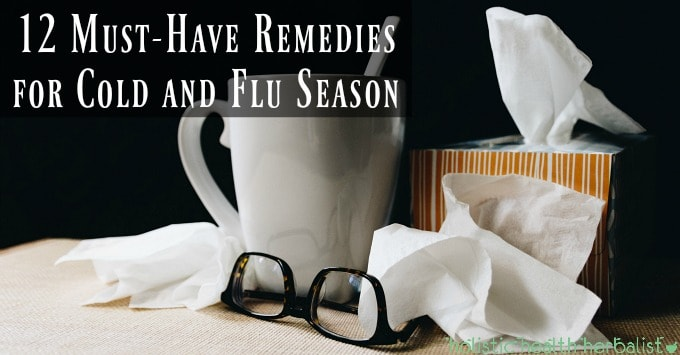 12 Must-Have Remedies for Cold and Flu Season