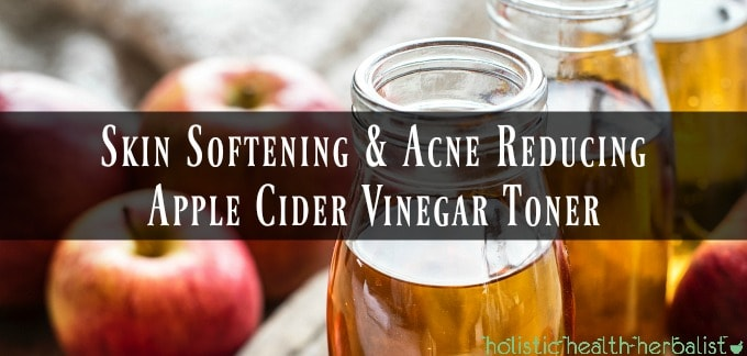 Skin Softening & Acne Reducing Apple Cider Vinegar Toner