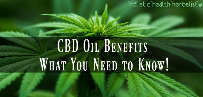 CBD Oil Benefits – What You Need to Know!
