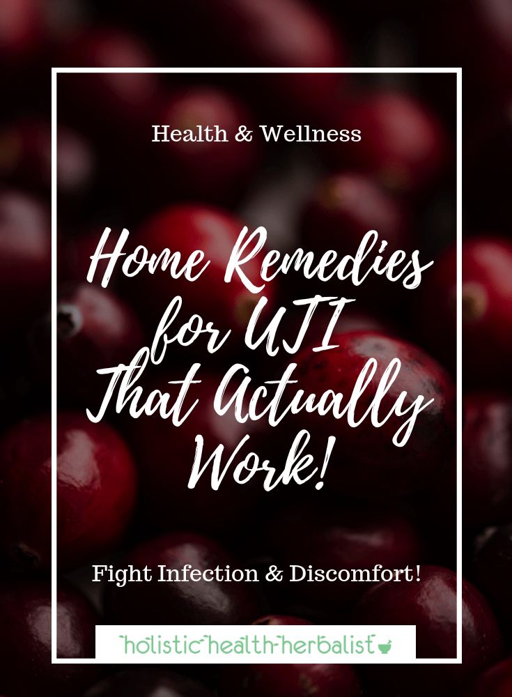 Home Remedies for UTI That Actually Work! - Learn how to treat a UTI naturally using supplements and herbs to help reduce inflammation, prevent bacteria from thriving, and heal the bladder.