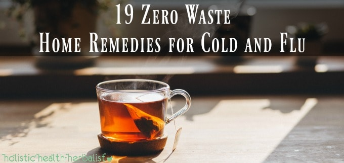 19 Zero Waste Home Remedies for Cold and Flu - Photo of a cup of tea